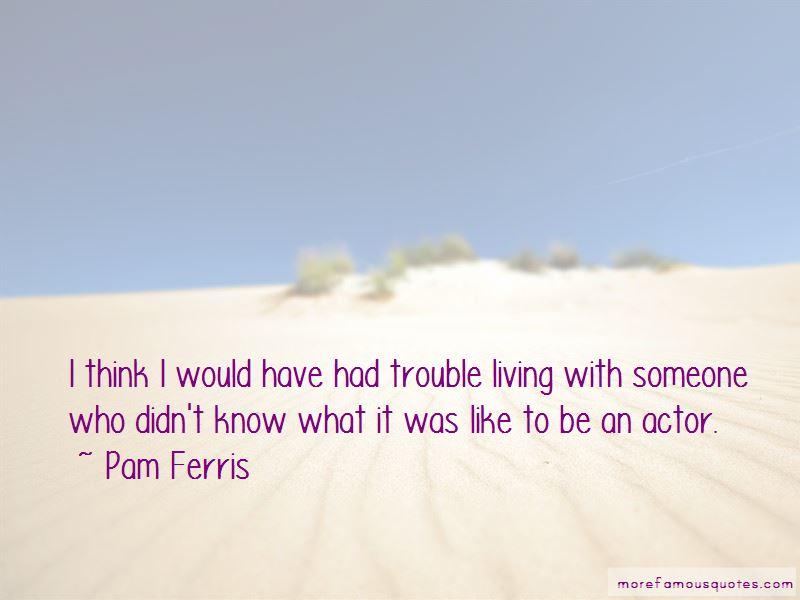 Pam Ferris Quotes Pictures 2