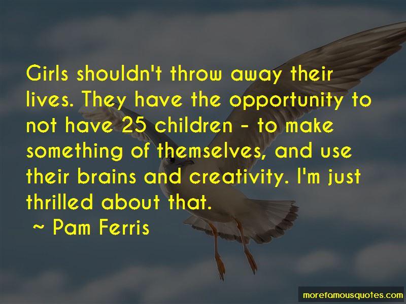 Pam Ferris Quotes Pictures 4