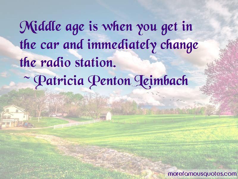 Patricia Penton Leimbach Quotes Pictures 2