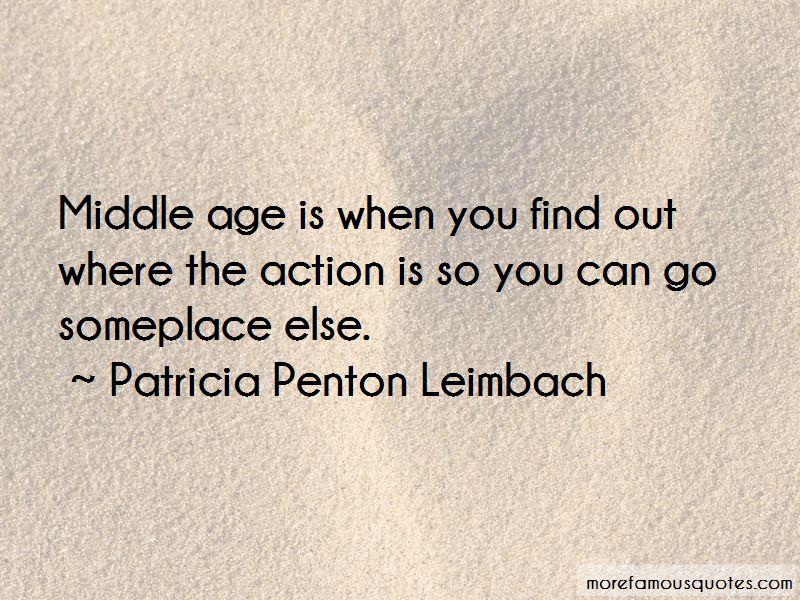 Patricia Penton Leimbach Quotes Pictures 3