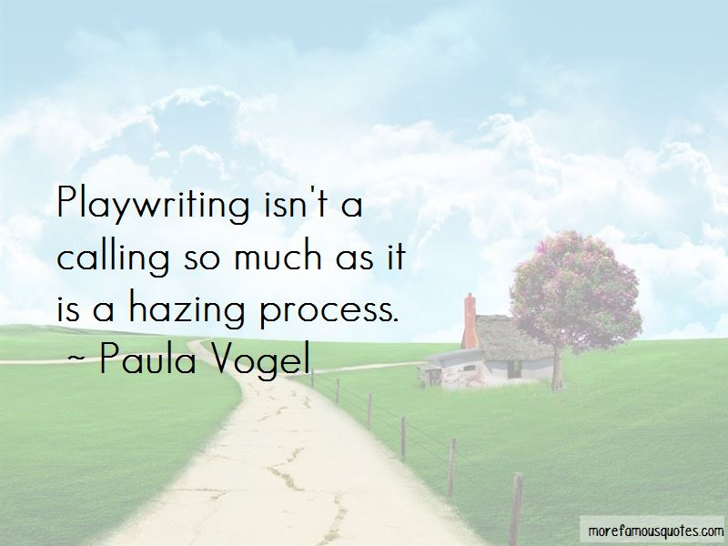 Paula Vogel Quotes