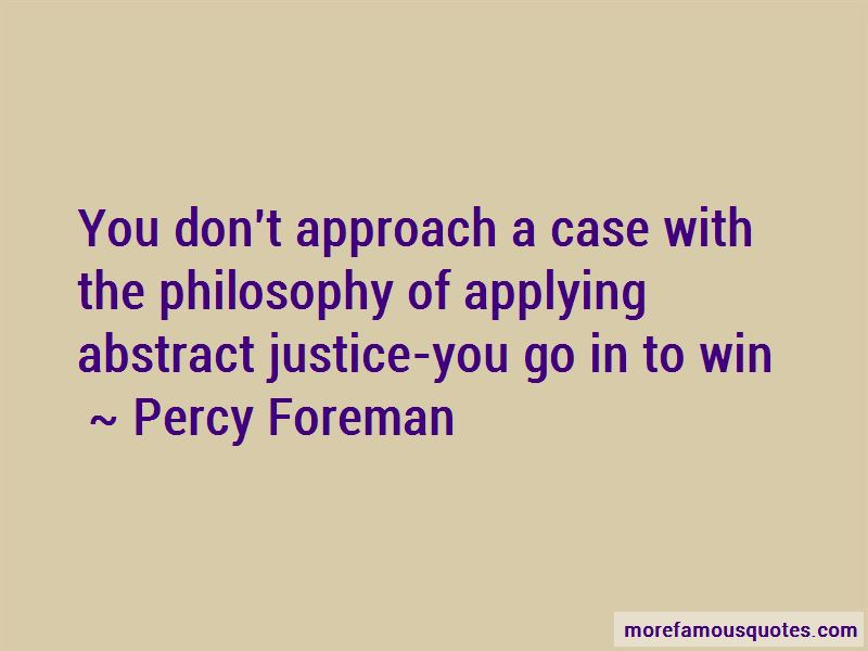 Percy Foreman Quotes