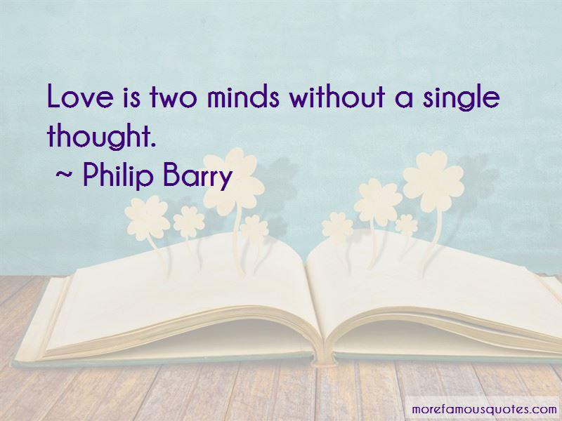 Philip Barry Quotes
