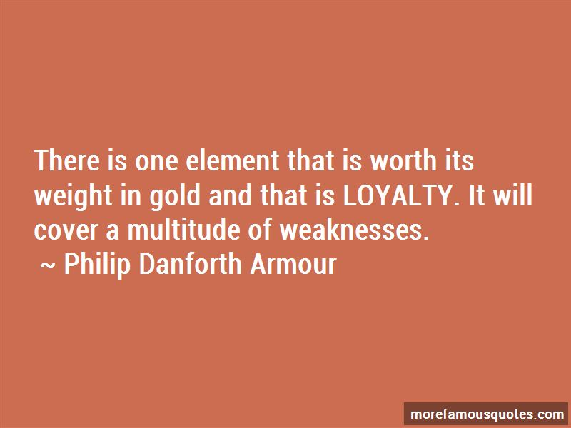 Philip Danforth Armour Quotes