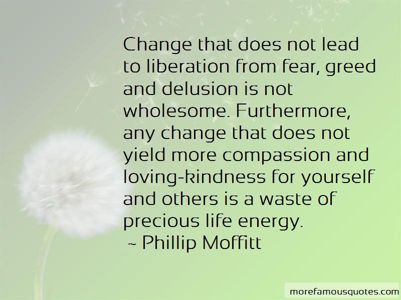 Phillip Moffitt Quotes Pictures 4