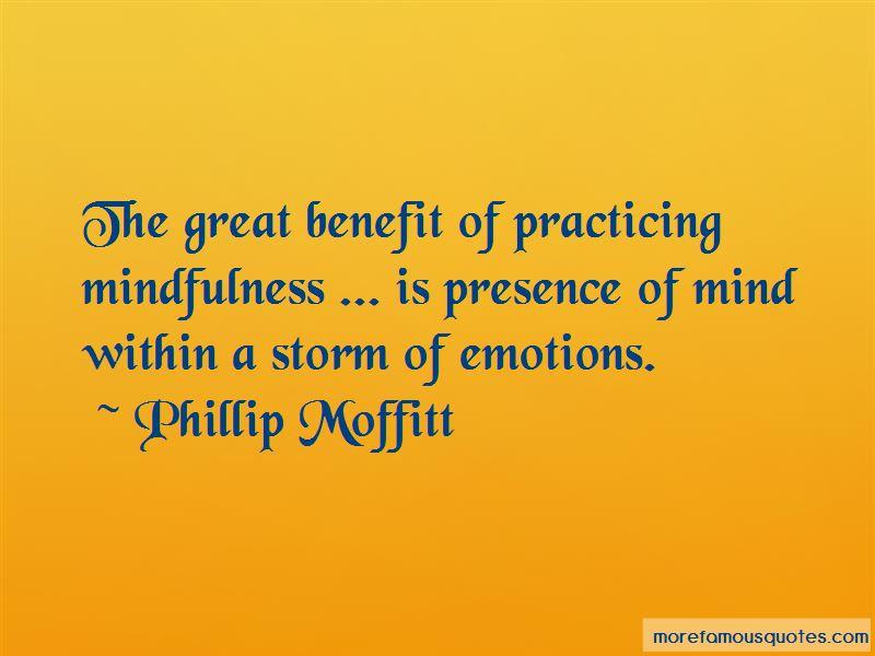 Phillip Moffitt Quotes