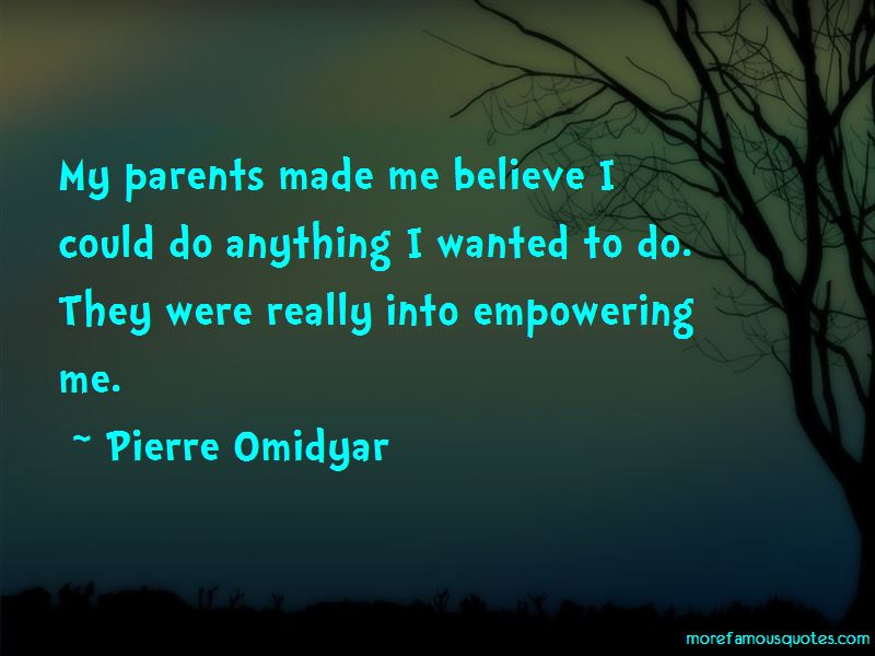 Pierre Omidyar Quotes Pictures 2