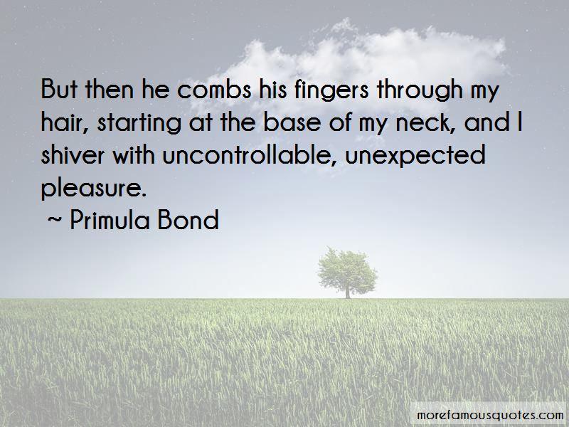 Primula Bond Quotes
