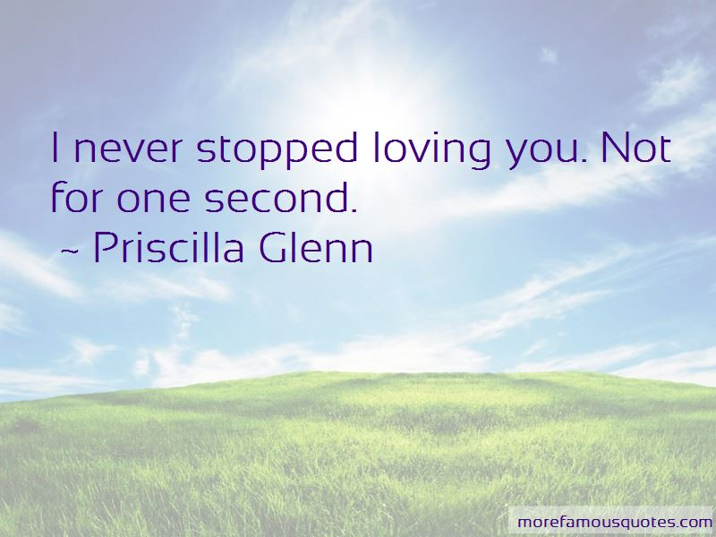 Priscilla Glenn Quotes Pictures 4