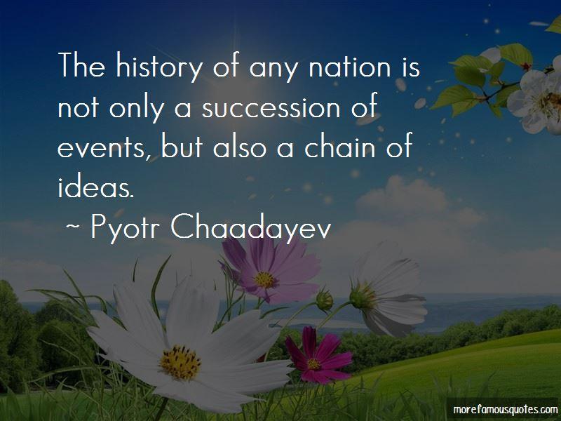 Pyotr Chaadayev Quotes