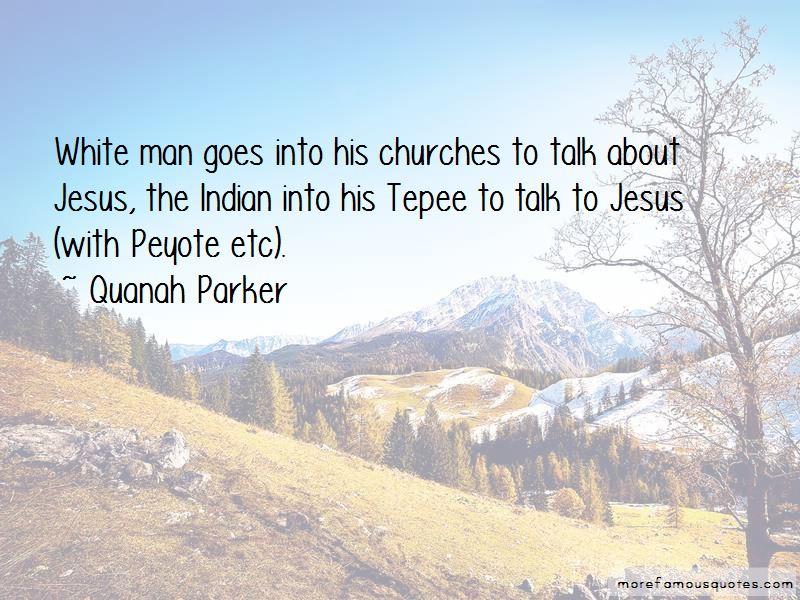 Quanah Parker Quotes Pictures 2