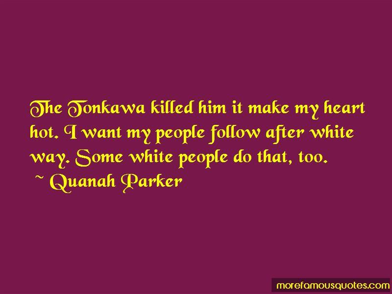 Quanah Parker Quotes