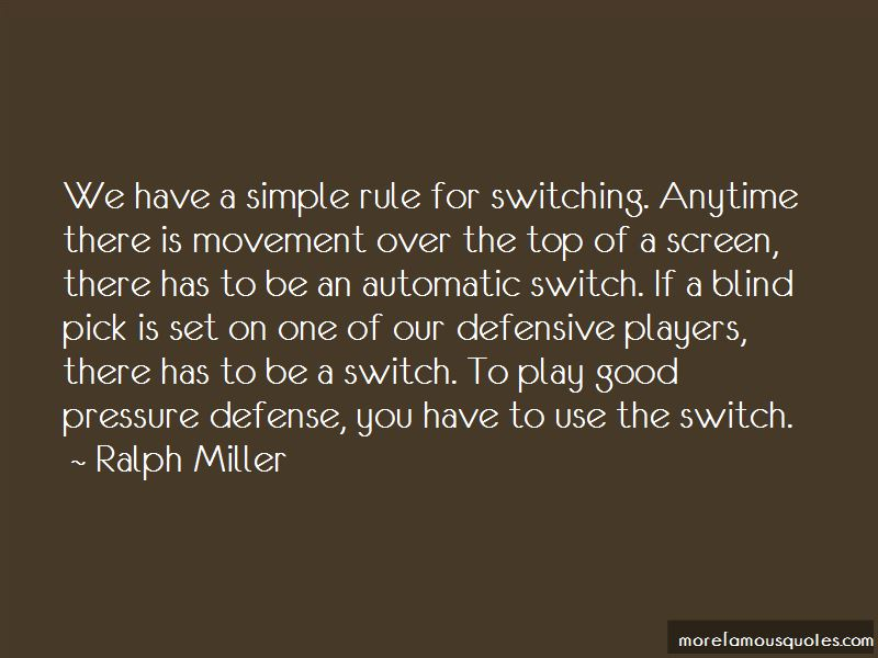 Ralph Miller Quotes Pictures 2