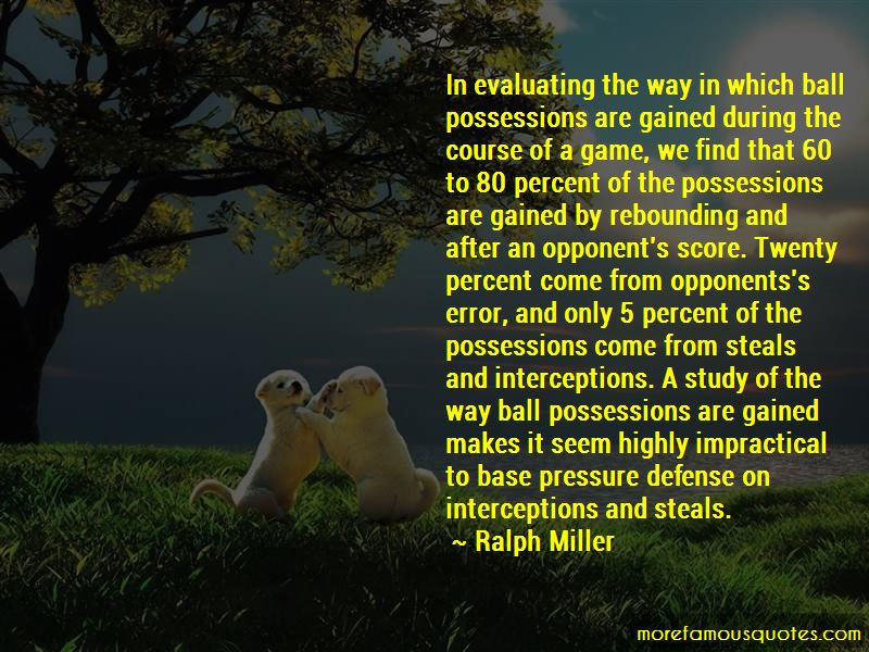 Ralph Miller Quotes