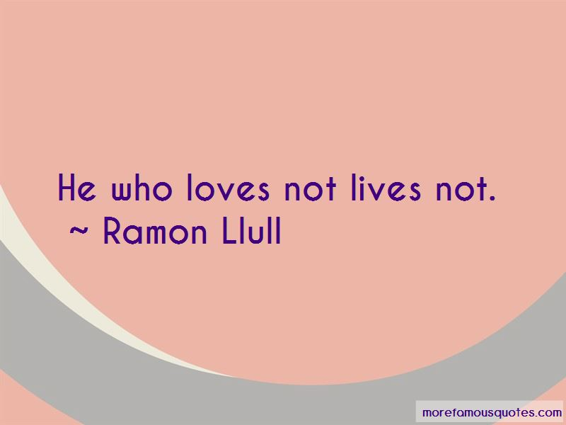 Ramon Llull Quotes Pictures 2