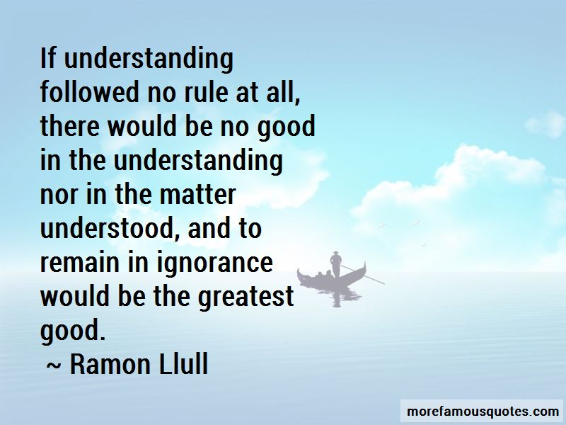 Ramon Llull Quotes Pictures 3