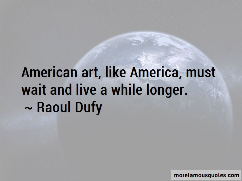 Raoul Dufy Quotes Pictures 2