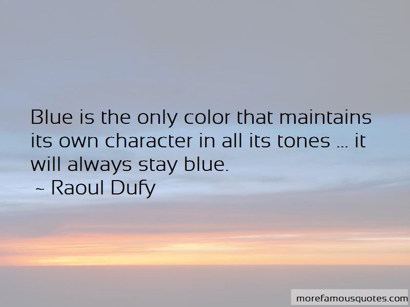 Raoul Dufy Quotes