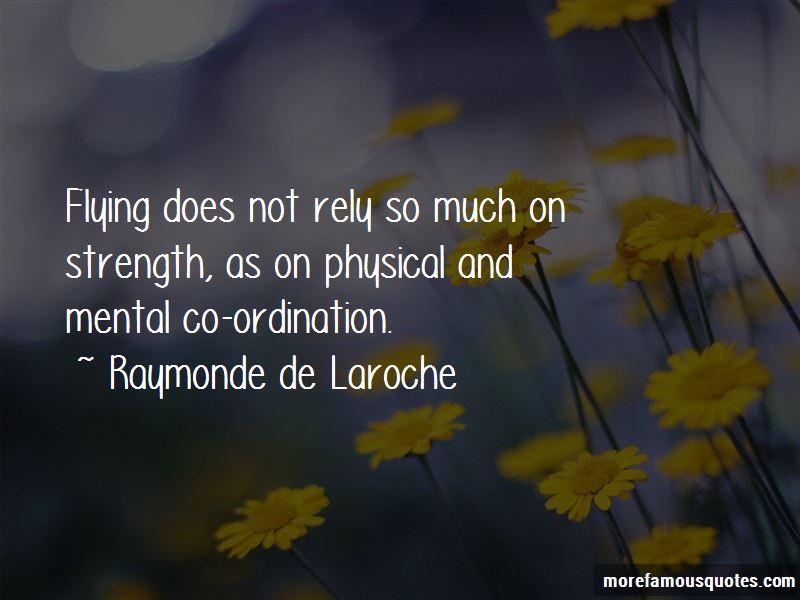 Raymonde De Laroche Quotes Pictures 2
