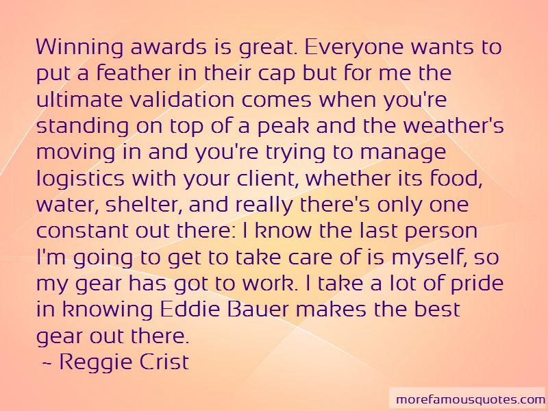 Reggie Crist Quotes