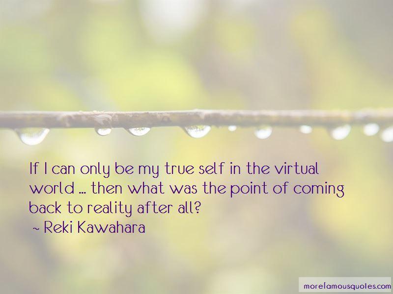 Reki Kawahara Quotes Pictures 3