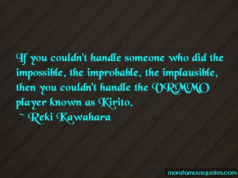 Reki Kawahara Quotes