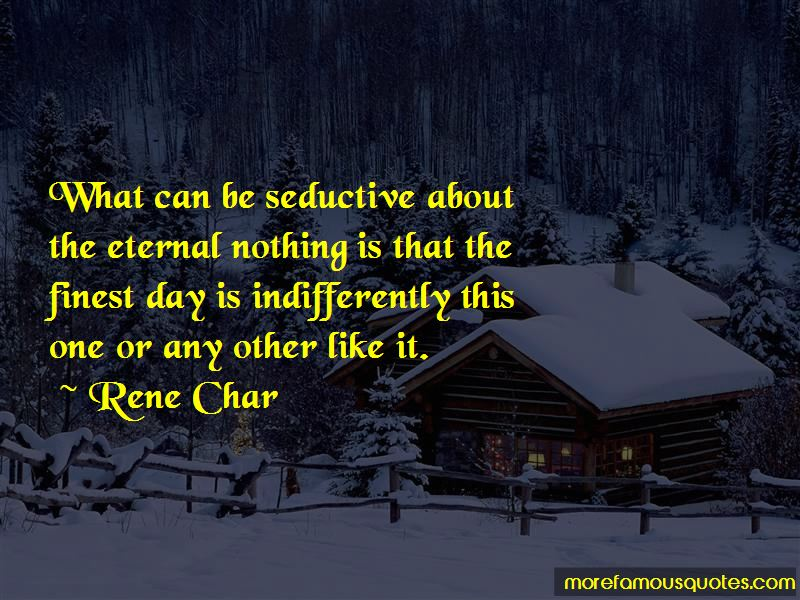 Rene Char Quotes Pictures 2