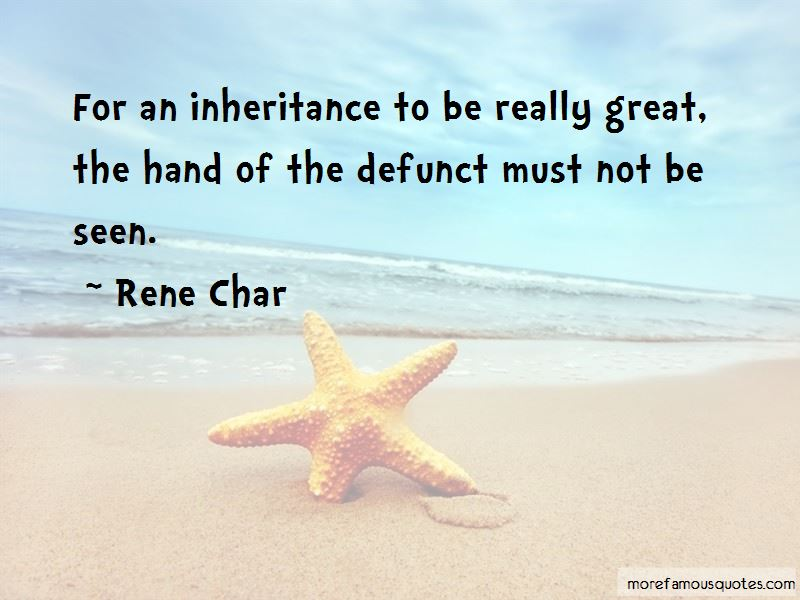 Rene Char Quotes Pictures 4