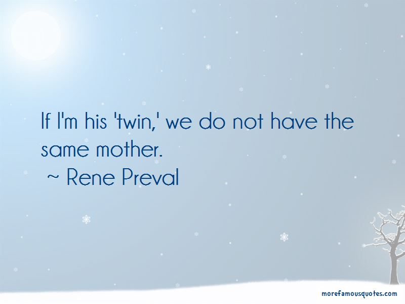 Rene Preval Quotes