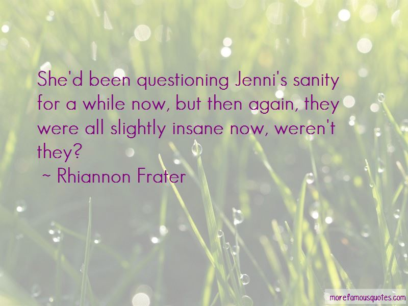 Rhiannon Frater Quotes