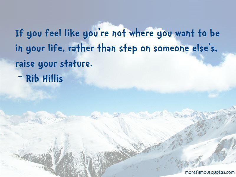 Rib Hillis Quotes Pictures 3