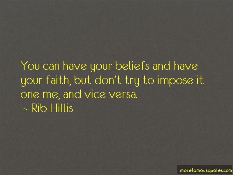 Rib Hillis Quotes