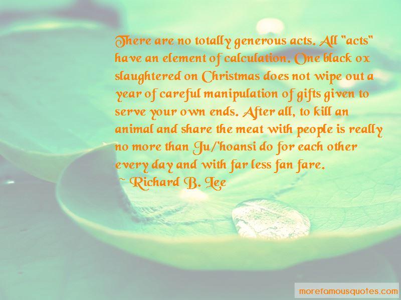 Richard B. Lee Quotes