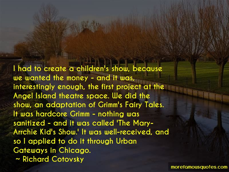 Richard Cotovsky Quotes Pictures 3