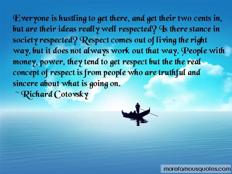 Richard Cotovsky Quotes