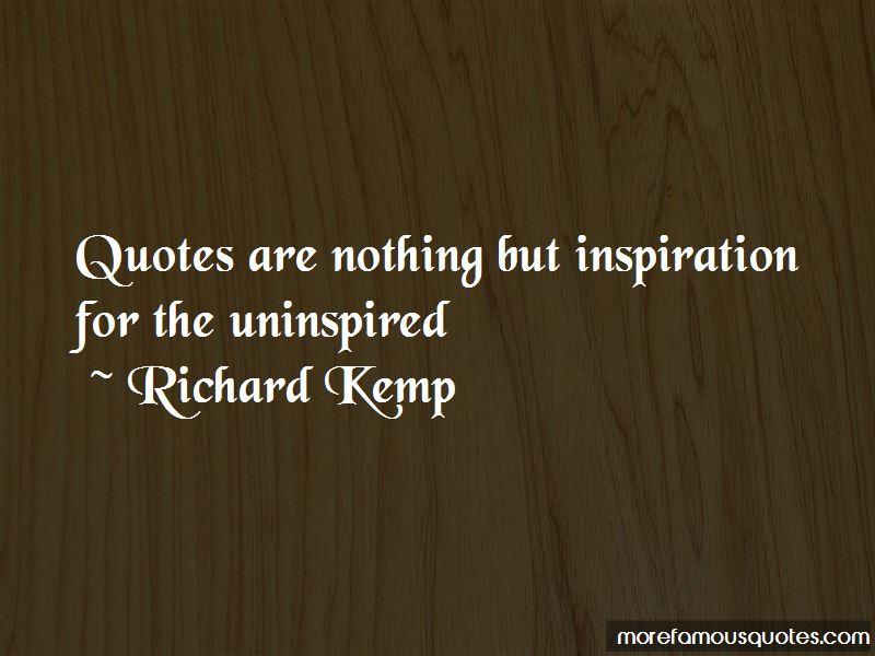 Richard Kemp Quotes