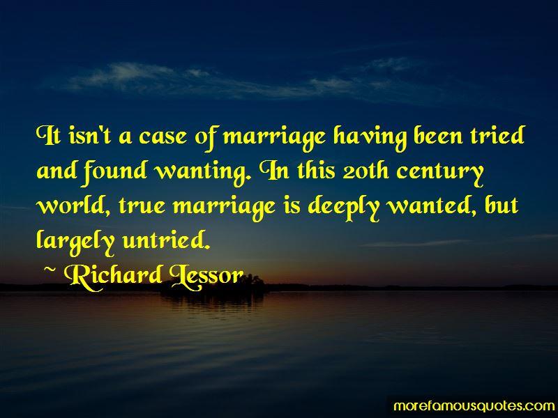 Richard Lessor Quotes