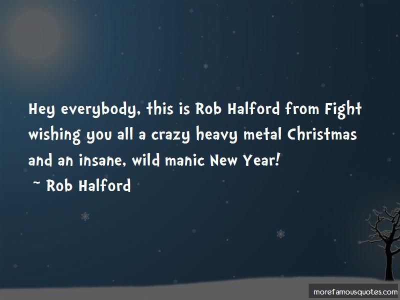 Rob Halford Quotes