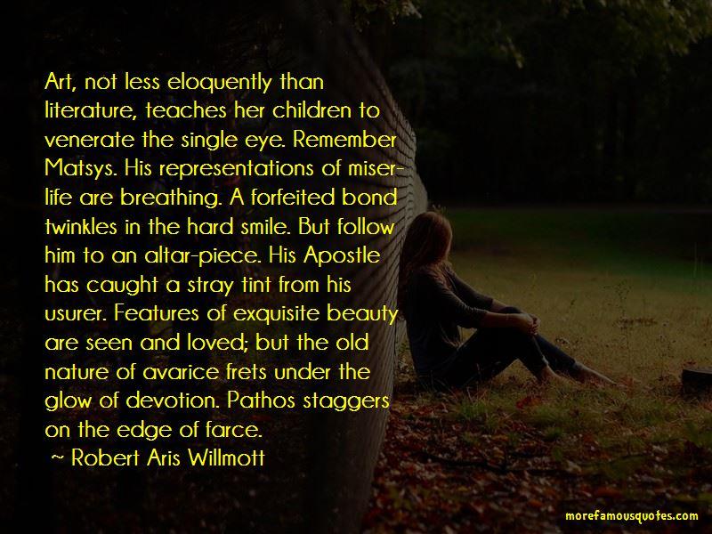 Robert Aris Willmott Quotes Pictures 3