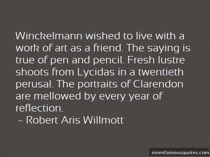 Robert Aris Willmott Quotes