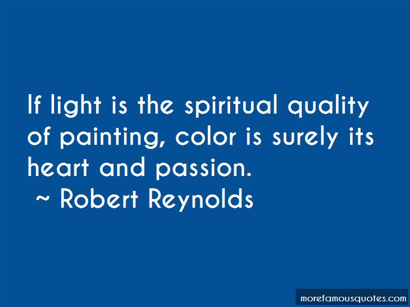 Robert Reynolds Quotes Pictures 2