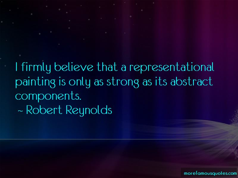 Robert Reynolds Quotes Pictures 3