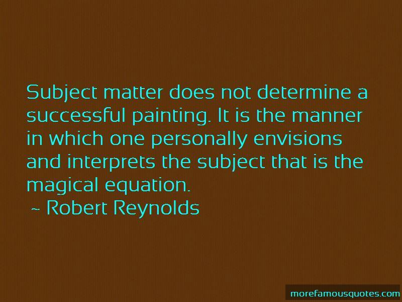 Robert Reynolds Quotes