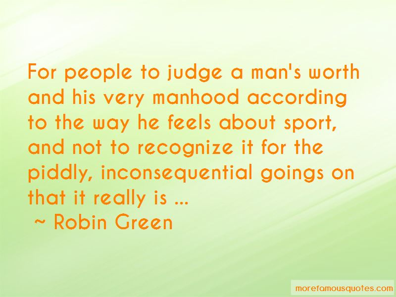 Robin Green Quotes Pictures 4