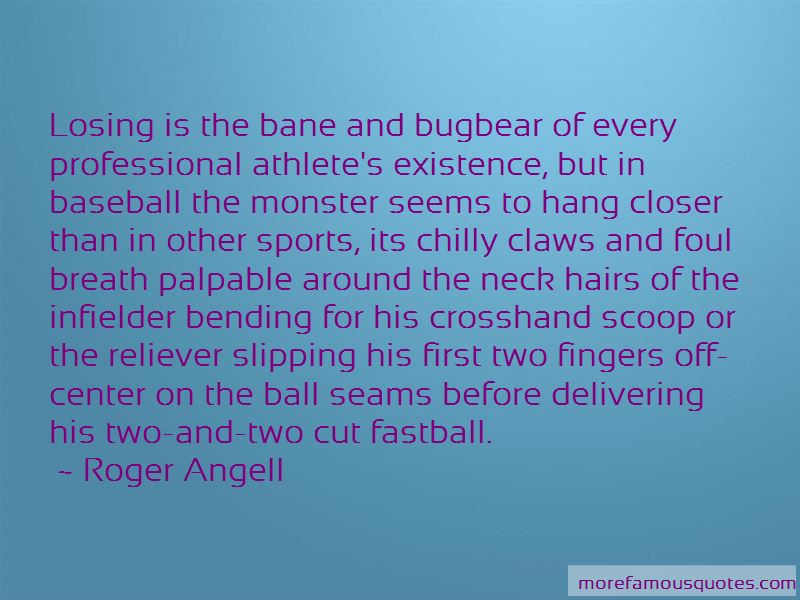 Roger Angell Quotes