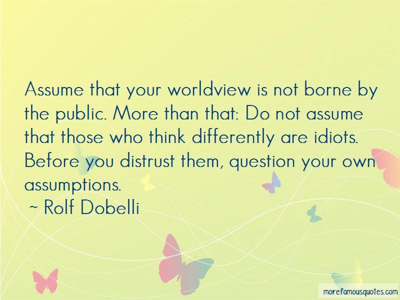 Rolf Dobelli Quotes