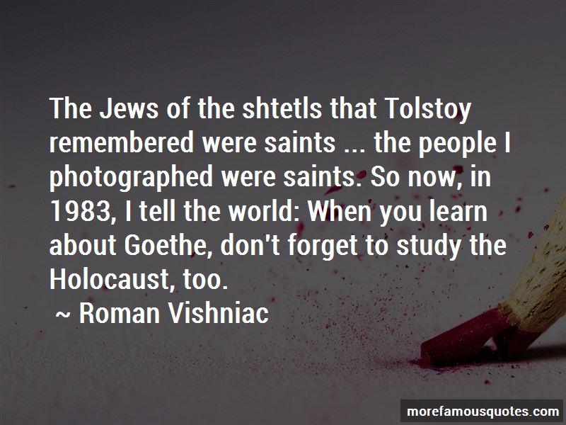 Roman Vishniac Quotes Pictures 3