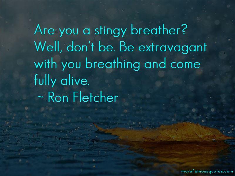 Ron Fletcher Quotes Pictures 2
