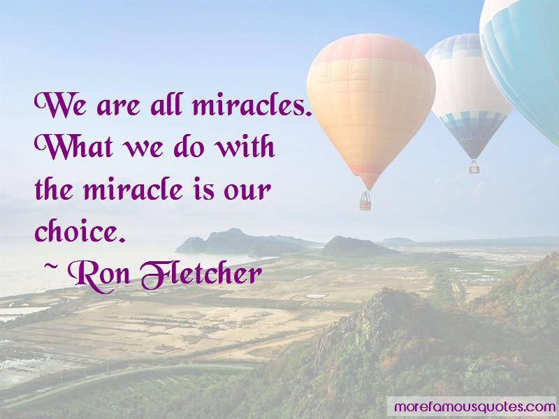 Ron Fletcher Quotes Pictures 3