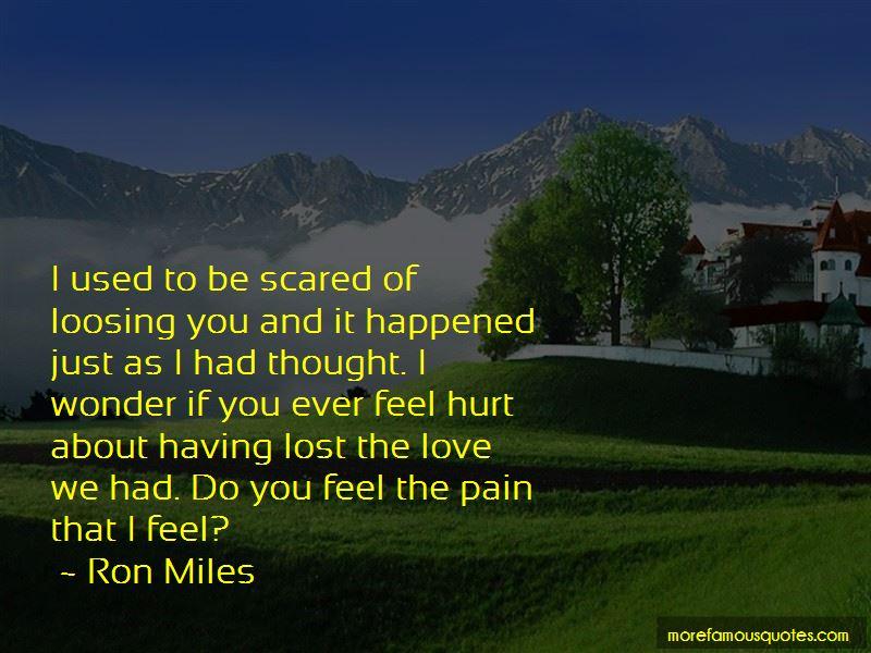 Ron Miles Quotes